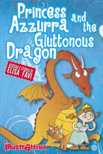 Princess Azzurra and the Gluttonous Dragon, illustrated children's books