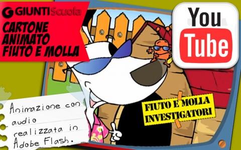 Fiuto e Molla, cartone animato per Giunti scuola