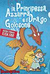 Principessa Azzurra e il Drago Golosone, ebook e libri illustrati per bambini