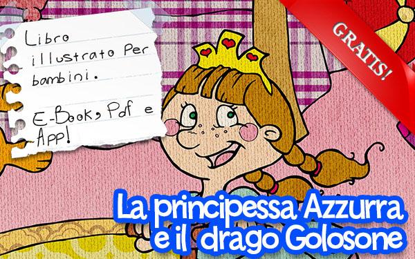 La Principessa Azzurra e il Drago Golosone ebook interattivo