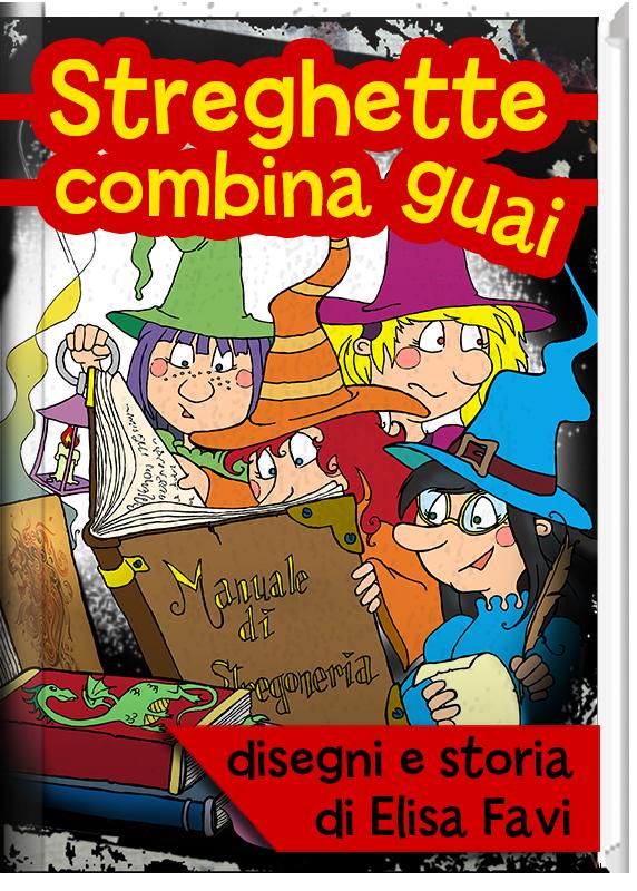 Streghette Combinaguai, ebook libro illustrato per bambini, gratis