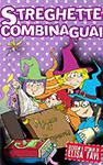 Streghette Combinaguai, ebook e libri illustrati per bambini