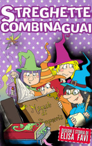 Streghette Combinaguai, Ebook EPUB 3 interattivo, ebook illustrati per bambini gratis
